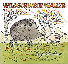 Wildschwein Walter – ein Hörspiel!